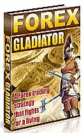 Forex Gladiator Strategy