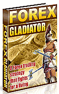 Forex Gladiator Strategy